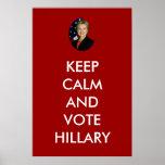 Guarde la calma y vote a Hillary Posters
