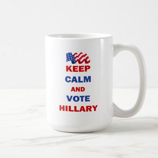 Guarde la calma y vote a Hillary Taza