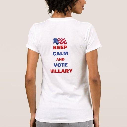 Guarde la calma y vote a Hillary Tshirts