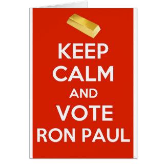 Guarde la calma y vote a Ron Paul - patrón oro Tarjeton