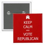 Guarde la calma y vote el botón republicano pin