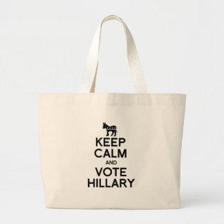 GUARDE la CALMA Y VOTE HILLARY.png Bolsa Tela Grande