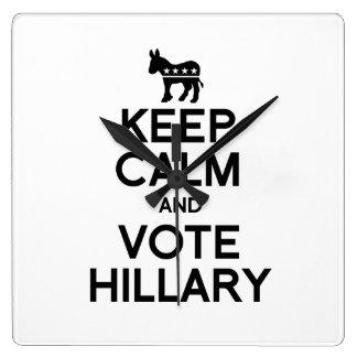 GUARDE la CALMA Y VOTE HILLARY.png Relojes