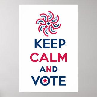 Guarde la calma y vote póster