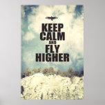 Guarde la calma y vuele más arriba impresiones