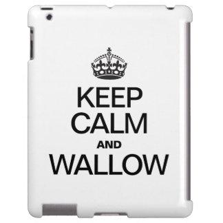 GUARDE LA CALMA Y WALLOW FUNDA PARA iPad