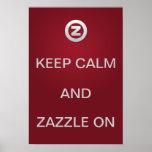 ¡Guarde la calma y Zazzle encendido! Impresiones