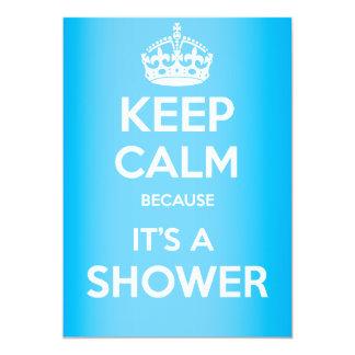 """¡Guarde la causa tranquila allí es una ducha! Invitación 5"""" X 7"""""""