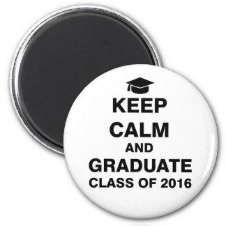 Guarde la clase tranquila y graduada de 2016 imán redondo 5 cm