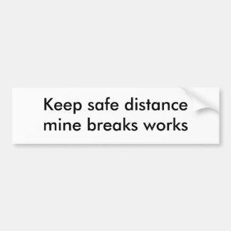 Guarde la distancia de seguridad, pegatina para el pegatina para auto