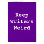 Guarde la tarjeta extraña de los escritores
