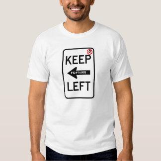Guarde las camisetas dejadas F&#%ing sin el Camisas