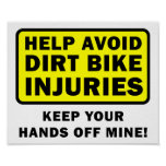 Guarde las manos de mi poster divertido de Dirtbik