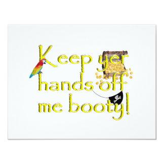 """¡Guarde las manos del YER de mí botín! Invitación 4.25"""" X 5.5"""""""