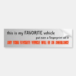 Guarde lejos de mi favorito etiqueta de parachoque