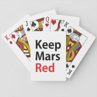 Guarde los naipes del rojo de Marte