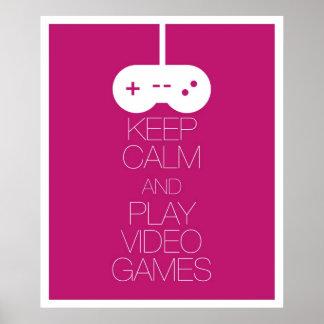 Guarde los videojuegos de la calma y del juego póster