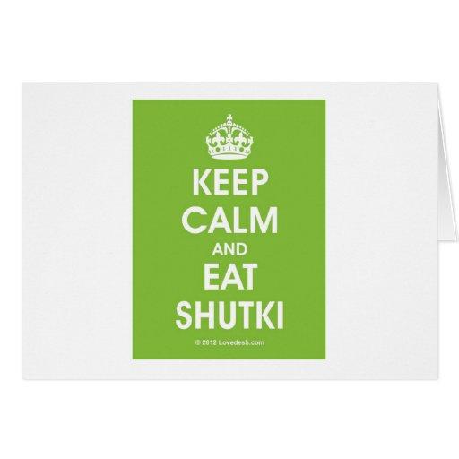 Guarde Shutki tranquilo por Lovedesh.com Tarjeton