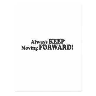 ¡GUARDE siempre el moverse ADELANTE! Tarjetas Postales