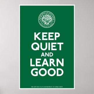 Guarde silenciosamente y aprenda la buena impresió póster