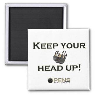 ¡Guarde su cabeza para arriba! Imán Para Frigorífico