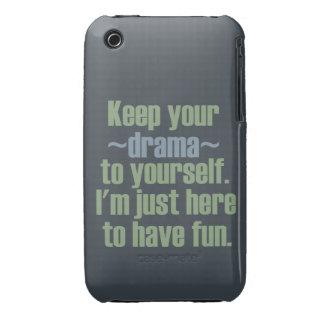 Guarde su drama a sí mismo. Estoy aquí divertirse Funda Para iPhone 3 De Case-Mate