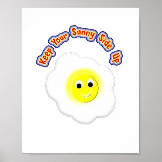 Guarde su lado soleado encima del huevo frito de póster