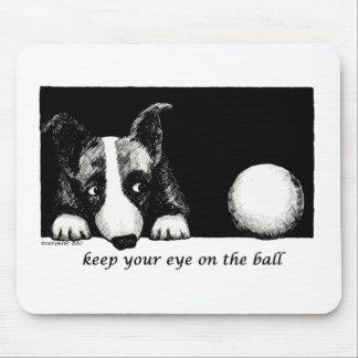 Guarde su ojo en la bola mousepad