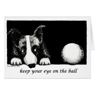Guarde su ojo en la bola tarjeta de felicitación