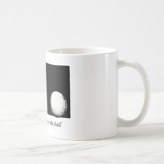 Guarde su ojo en la bola taza de café