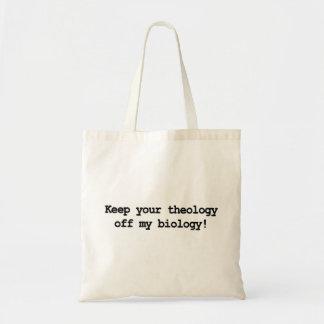 ¡Guarde su teología de mi biología! Bolsa Tela Barata