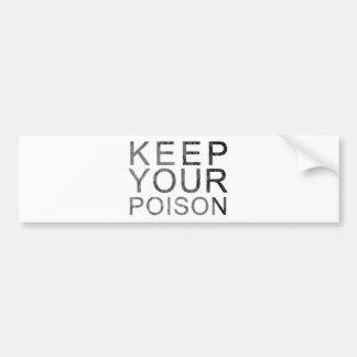 Guarde su veneno etiqueta de parachoque