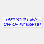 ¡Guarde sus leyes apagado de las mis derechas! Etiqueta De Parachoque