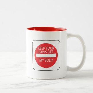 Guarde sus leyes de mi cuerpo taza de café