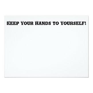 """Guarde sus manos a sí mismo - matón anti invitación 5.5"""" x 7.5"""""""