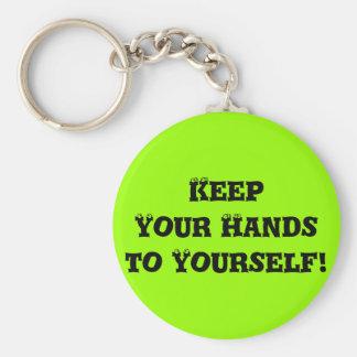 Guarde sus manos a sí mismo - matón anti llavero redondo tipo pin