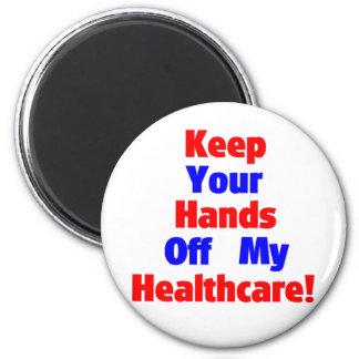 ¡Guarde sus manos de mi atención sanitaria! Imán Redondo 5 Cm