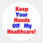 ¡Guarde sus manos de mi atención sanitaria! Etiqueta