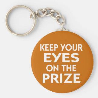 Guarde sus ojos en el lema de motivación premiado llavero redondo tipo pin