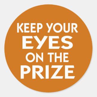 Guarde sus ojos en el lema de motivación premiado pegatina redonda