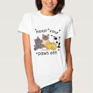 Guarde sus patas de (los gatos) camisas