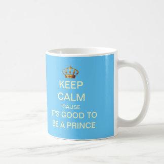 Guarde tranquilo su bueno ser un príncipe Gift Mug Taza