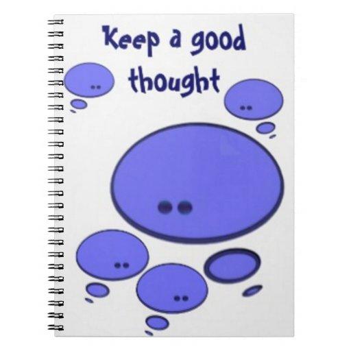 Guarde un buen pensamiento cuaderno
