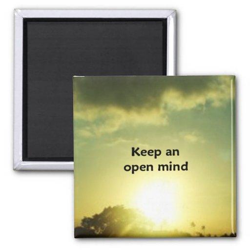 """""""Guarde una mente abierta """""""