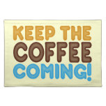 Guarde venir del café manteles individuales