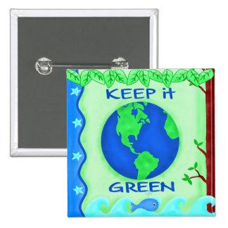 Guárdelo arte verde del ambiente de la tierra de pin cuadrado