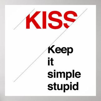 Guárdelo estúpido simple - impresión del poster