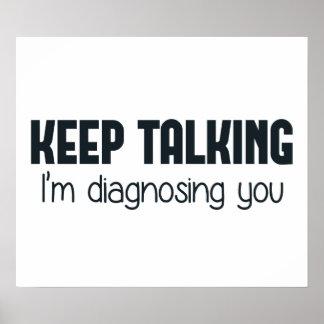 Guárdeme el hablar le están diagnosticando póster