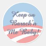 Guárdeme en Barack 'n una escritura más pequeña Etiqueta Redonda