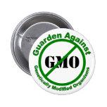 Guarden Against GMO Pinback Button